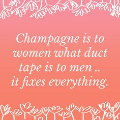 #champagnequotes More
