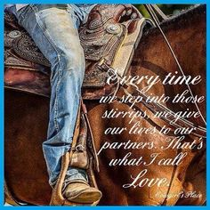 You never know when it might be your last ride. One day it might be your ride to heaven instead of back to the barn. Rodeo Quotes, Cowboy Quotes, Cowgirl Quote, Equestrian Quotes, Horse Sayings, Hunting Quotes, Girl Sayings, Son Quotes, Equestrian Fashion