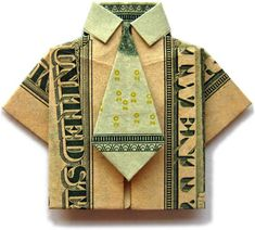 Folded money shirt and tie made from a single bill.  This actually works.  I just made one.  Cute!