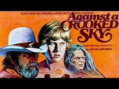 Free Western Family Movie, Full Length Cowboy Film, English: Against a Crooked Sky is a 1975 American Western film directed by Earl Bellamy and starring Rich. Western Film, Western Movies, Cowboy Films, Family Movies, Feature Film, Audio Books, Documentaries, Westerns, Novels