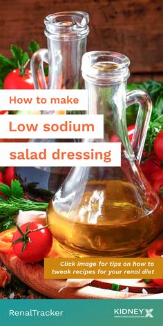 Tweak your salad recipe with a low sodium dressing. Click the image to learn and master the habit of tweaking recipes to fit in your renal diet.