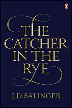 The Catcher in the Rye: Amazon.co.uk: J. D. Salinger: 0000241950430: Books