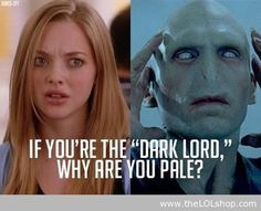 If You're The Dark Lord, Why Are You So Pale?