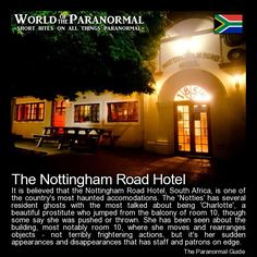 The Nottingham Road Hotel   - KwaZulu-Natal, South Africa   - 'World of the Paranormal' are short bite sized posts covering paranormal locations, events, personalities and objects from all across the globe.   Follow The Paranormal Guide at: www.theparanormalguide.com