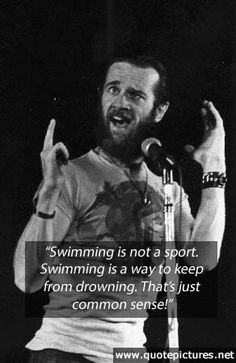 George Carlin - made me LOL...