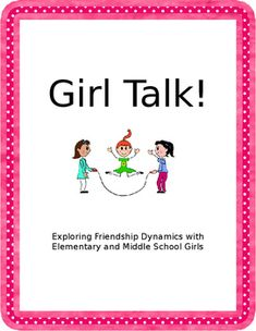 Girl Talk: A Friendship Group for Elementary and Middle School Girls School Counselor Lessons, Middle School Counseling, Elementary Counseling, Group Counseling, Counseling Activities, Elementary Schools, Friendship Group, Friendship Lessons, Empowerment Program