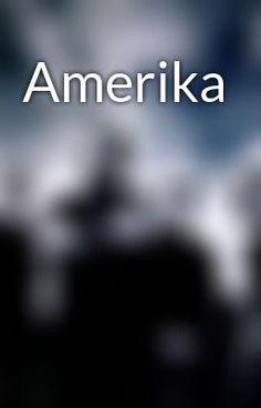 """Read """"Amerika"""""""