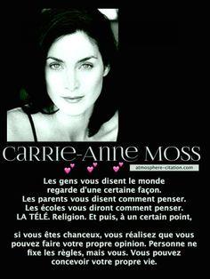 Carrie-Anne Moss:  Vous pouvez concevoir votre propre vie  Trouvez encore plus de citations et de dictons sur: http://www.atmosphere-citation.com/strars/carrie-anne-moss-vous-pouvez-concevoir-votre-propre-vie.html?
