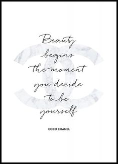 Beauty Begins The Moment You Decide to be Yourself - Coco Chanel Poster von Brett Wilson bei AllPosters.deBeauty Begins The Moment You Decide to be Yourself - Coco Chanel Poster von Brett Wilson bei AllPosters. Prada Marfa, Chanel Frases, Citations Chanel, Citation Coco Chanel, Coco Chanel Quotes, Coco Chanel Pictures, Roald Dahl, Poster Chanel, Prada Poster