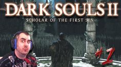 Dark Souls 2: SOTFS | Everything Wants To Kill Me!!! | Part #1