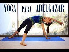 Yoga para ADELGAZAR   Todos niveles   Clase 1 completa español - YouTube