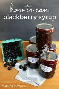 How to Can Blackberry Syrup - Blackberries - Ideas of Blackberries - Blackberry Syrup recipe from Sunset magazine Yield: half pints 3 lbs. (about 9 cups) blackberries 2 c. sugar 1 T. lemon zest c. Canning Tips, Canning Recipes, Freezer Recipes, Blackberry Syrup Recipes, Raspberry Syrup Recipe Canning, Canning Syrup, Blueberry Syrup, Frugal Living Nw, Canning Food Preservation
