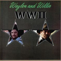 Waylon Jennings and Willie Nelson WWII – Knick Knack Records