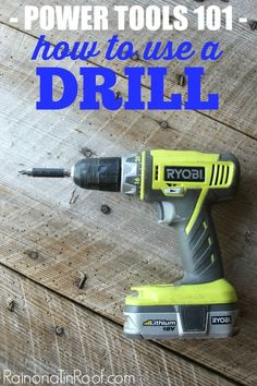 Need the basics on how to use a drill? This is the tutorial for you. Lots of pictures and basic functions of what a drill can do and how to get it done. Power Tools 101: How to Use a Drill via RainonaTinRoof.com