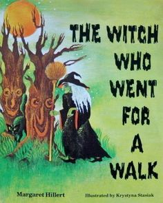 Halloween book-The Witch Who Went For A Walk Halloween Eve, Halloween Books, Vintage Halloween, Vintage Witch, Vintage Children's Books, Music Signs, Dragons, The Worst Witch, Season Of The Witch