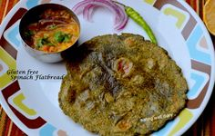 The Perfect Gluten-free Spinach Roti/ Flatbread   with mostly whole grains- EATING WELL DIARY