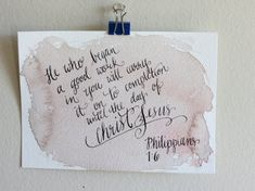 Philippians - He who began a good work in you. Handmade inspiring artwork based on bible verse by PinkLetterJDesigns on Etsy Letter J Design, Arches Watercolor Paper, Lamentations, Begin, Gods Promises, Religious Quotes, Gods Love, Bible Verses