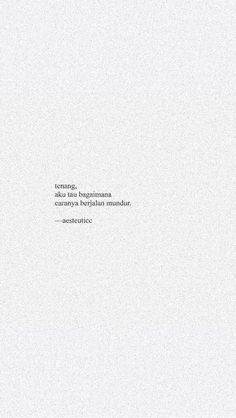 Rude Quotes, Quotes Rindu, Quotes Lucu, Cinta Quotes, Quotes Galau, Tumblr Quotes, Text Quotes, Words Quotes, Wattpad Quotes