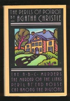 The Perils of Poirot:  The ABC Murders / Murder on the Links / Peril at End House / Cat Among Pigeons by Agatha Christie,http://www.amazon.com/dp/1568650531/ref=cm_sw_r_pi_dp_EQbLsb1WEB9EMP6F