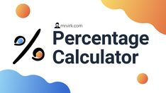 Percentage is a percentage calculator that helps you calculate % percentage or calculate results based on % What Is 5, Business Analyst, Addition And Subtraction, Fractions, Calculator, Numbers, Student, Math