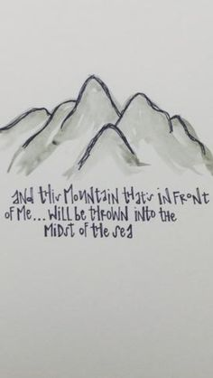 "This mountain that's in front of me will be thrown into the midst of the sea. Inspires by Bethel's ""You Make Me Brave"" album."