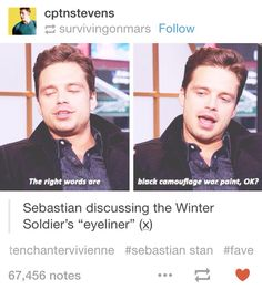 "Lol Seb...More like ""I messed up my winged eyeliner so I tried wiping it off but it just smudged"""