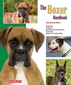 The Boxer Handbook (Barron's Pet Handbooks) by Joan Hustace Walker,http://www.amazon.com/dp/0764143425/ref=cm_sw_r_pi_dp_yioXsb1JJEW780MD