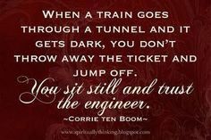 Love Corrie Ten Boom quote  Love trains  Love this quote