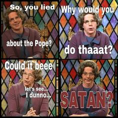 Kim Davis, Pope Meme with Dana Carvey's Church Lady