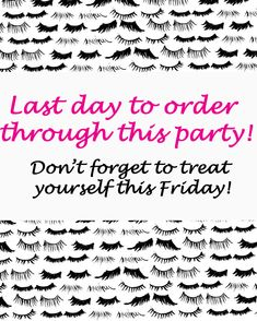 Last day to order! Purchase your 3D mascara here Www.youniqueproducts.com/rbenson
