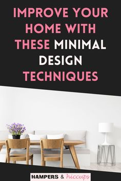 Learn how to improve your home with these minimal design techniques from our top experts. Inexpensive Home Decor, Cheap Home Decor, Diy Home Decor, Gentle Sleep Training, Simple Sofa, Household Chores, Hampers, Dream Decor, Minimal Design