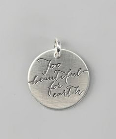 Take a look at this Sterling Silver Expressions 'Too Beautiful For Earth' Charm by FIVE on #zulily today!
