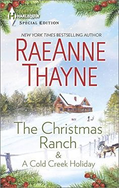 The Christmas Ranch & A Cold Creek Holiday (The Cowboys of Cold Creek) by Raeanne Thayne http://www.amazon.com/dp/0373838069/ref=cm_sw_r_pi_dp_KJOtub0YNHRCR