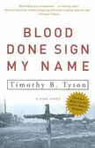 Blood Done Sign My Name (Paperback) by Timothy B. Tyson