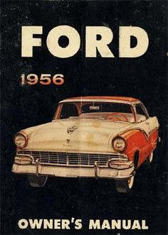 35 best ford owners be like images on pinterest ford trucks ford customline fairlane victoria 1956 owners manual free fandeluxe Choice Image