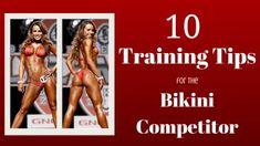 10 Training Tips for the Bikini Competitor Bikini Competition Training, Fitness Competition, Figure Competition, Competition Bikinis, Bikini Workout, Bikini Fitness, Men's Fitness, Muscle Fitness, Gain Muscle
