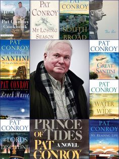 Author Pat Conroy, 1945-2016.   Award-winning author Pat Conroy passed away on March 4, at age 70. We profiled him in 2013, and thought today would be a good time to revisit that post...