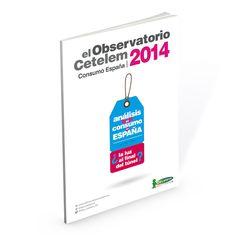 Observatorio Cetelem Consumo España 2014 - Consulta el informe haciendo clic sobre la imagen