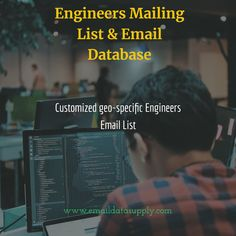 Our team of professionals and data experts can help in customizing the Engineers email list as per your requirements and Engineers email database In usa,uk,Australia and Europe.