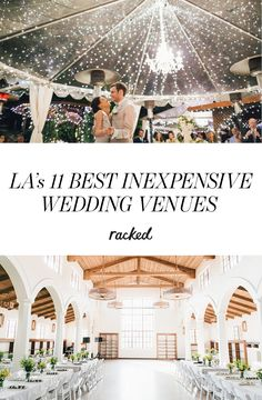 The Best Inexpensive Wedding Venues in Los Angeles, California: (http://la.racked.com/maps/affordable-wedding-venues-los-angeles-2015)