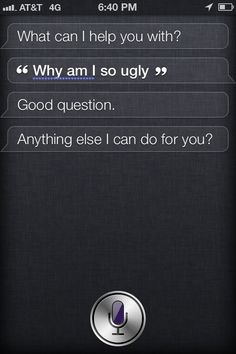 When Siri abandoned you in a time of crisis.   17 Times You Realised No One Was Coming To Save You