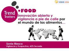 Food Trend Trotters:  La vuelta al mundo de los alimentos by AZTI-Tecnalia, via Slideshare