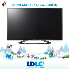 Grand jeu de Noël LDLC ! Vous avez voté pour : LG 55LA640S http://www.ldlc.com/fiche/PB00154263.html