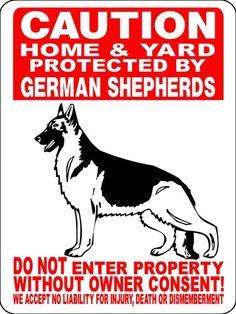 GERMAN SHEPHERD ALUMINUM SIGN  THIS HANGS ON OUR GATE.