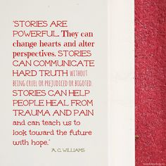 Love, love, LOVE this quote from A.C. Williams - Author about stories!  Also, check out this great interview she had on Author Taneisha LaGrant's blog!  #blogtour #authorinterview #stories #booknerd #booklove #fantasy #portalfantasy #YAlit