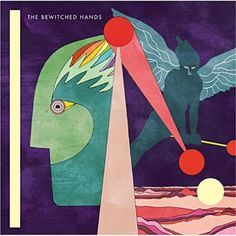 The Bewitched Hands - Bird & Drums (2010)