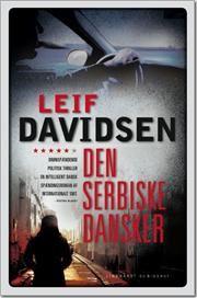 Den serbiske dansker af Leif Davidsen, ISBN 9788711408018