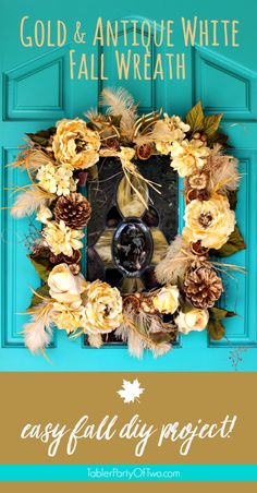 Gold & Antique White Fall Wreath. Eclectic and different but definitely FALL! Just grab some antique white flowers and some gold accents to make this gorgeous wreath!