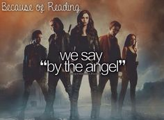 Because of Reading the mortal instruments <3