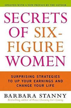 Secrets of Six-Figure Women Reprint